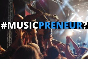 How to Become an Accomplished Musicpreneur?